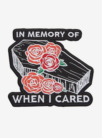 In Memory Of When I Cared Coffin Patch