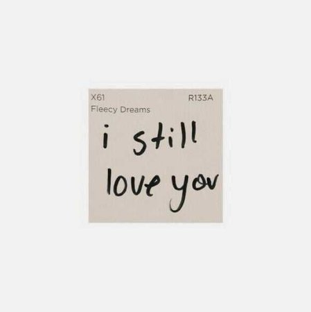 """I Still Love You"" Note"