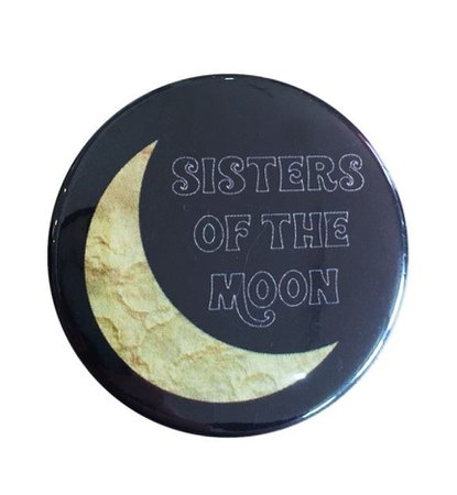 sisters of the moon button