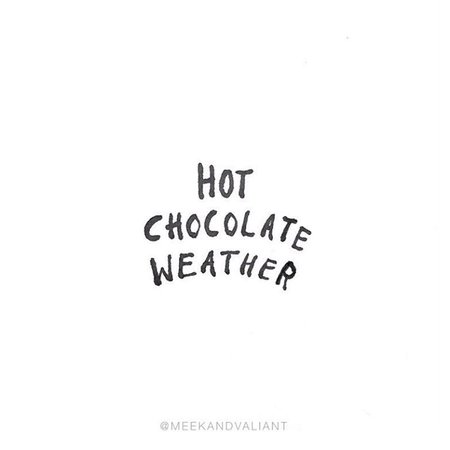 Hot Chocolate Weather Text