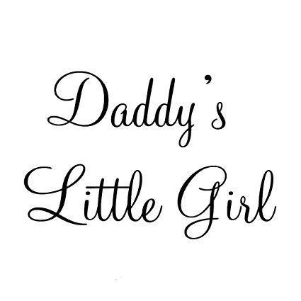 Daddy's girl quote