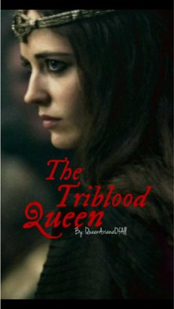 the triblood queen