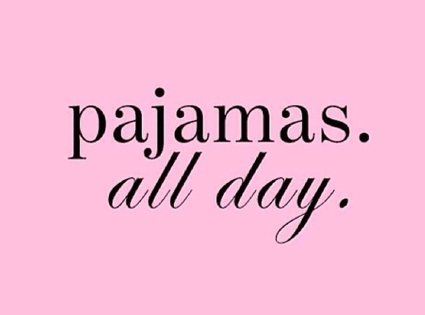 all day, bed, day, frase, frases, happiness, happy, lazy, life, love, pajamas, pijamas, quote, sleep - image #2297872 by Maria_D on Favim.com