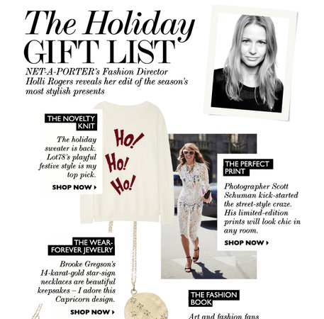 Net-A-Porter: The Gift Guide: Holli Rogers shares her perfect presents | Milled
