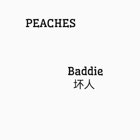 Peaches/Baddie