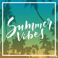 summer vibes - Google Search