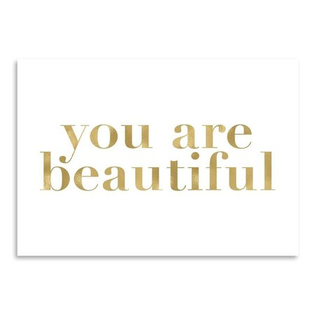 East Urban Home You are Beautiful Gold on White Poster Gallery by Amy Brinkman Textual Art | Wayfair