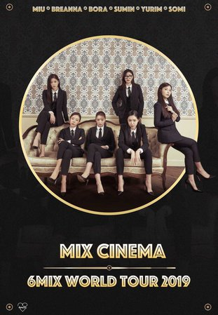 6mix - Mix Cinema World Tour
