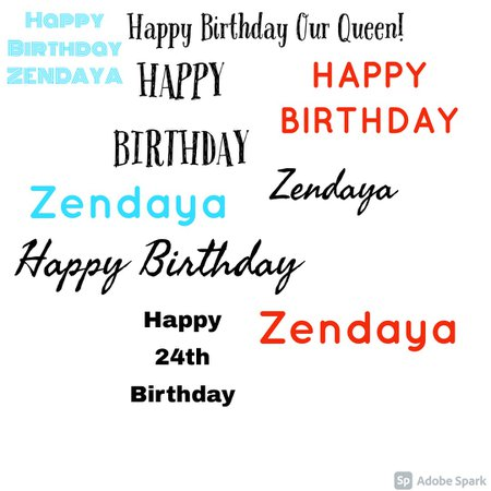 Birthday zendaya created by looksbylyla