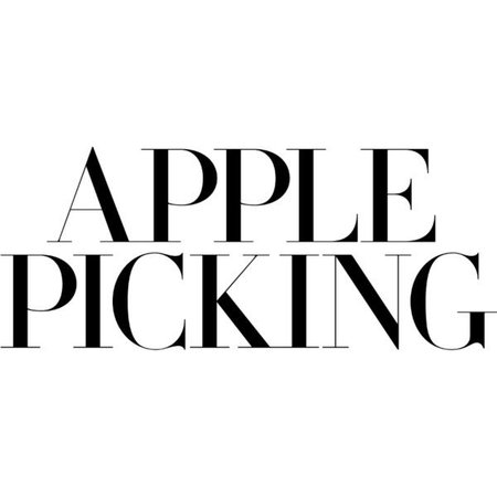 apple picking polyvore quote - Google Search