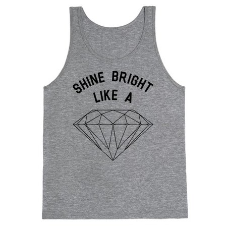 Shine Bright Like a Diamond Tank Top | LookHUMAN