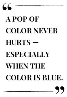 A Pop Of Color Never Hurts Text