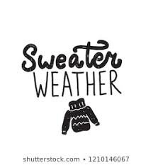 sweater weather quotes - Google Search
