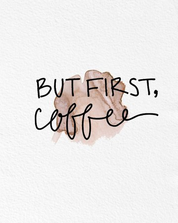 Watercolor Art But First, Coffee Quote Funny gift Modern 8x10 Wall Art Decor Typography Quote Funny Wall Hanging Kitchen Dining Room · AmourableArt · Online Store Powered by Storenvy