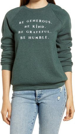 Be Generous Graphic Sweatshirt
