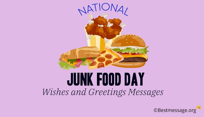 National Junk Food Day (July 21, 2018) Wishes and Greetings Image Messages