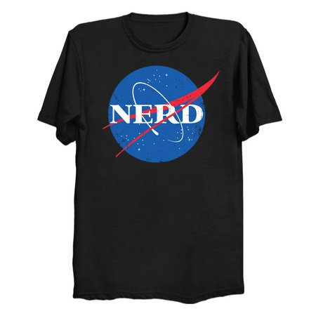 NERD - Nerdy NASA Space Shirt Astronomy Astrophysics Physics Shirt - NeatoShop