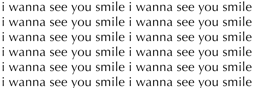 i wanna see you smile :) - hopelessly devoted to you