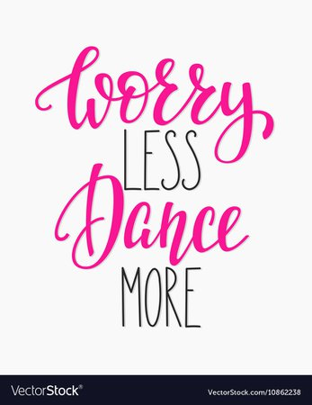Dance studio quote lettering Royalty Free Vector Image
