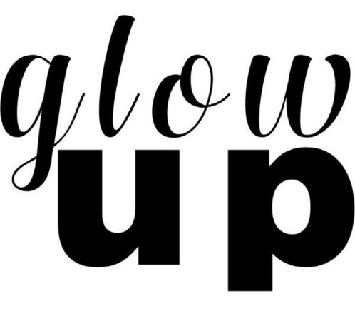 glow up text