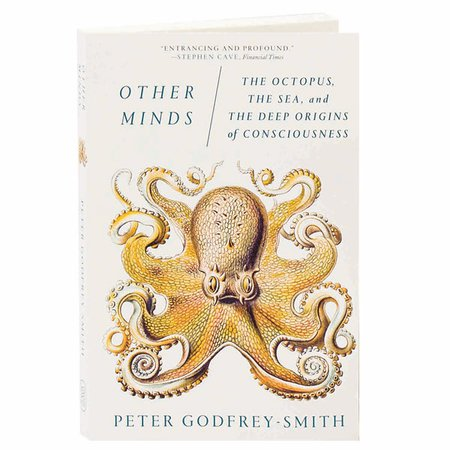 Other Minds: The Octopus, the Sea, and the Deep Origins of Consciousness Book by Peter Godfrey-Smith