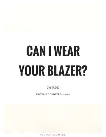 blazer fall quote - Google Search