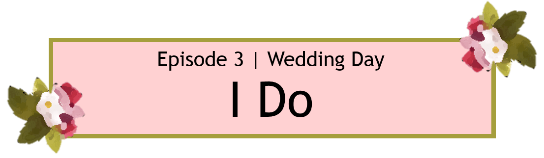 We Got Married S1 Episode 3 Title Card