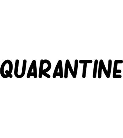 quarantine