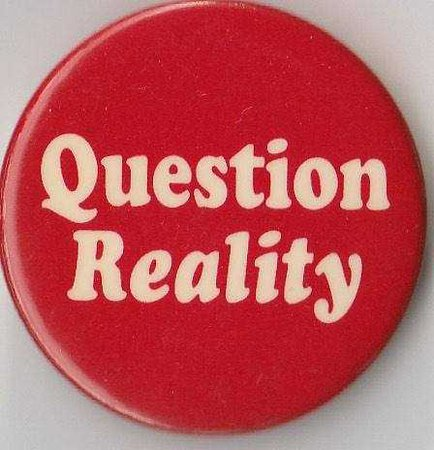 Question Reality Button Pin