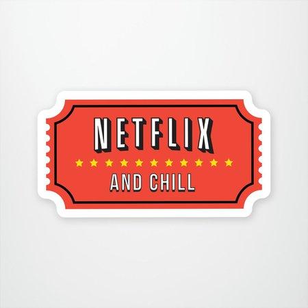 Netflix and Chill – StickerYou Store