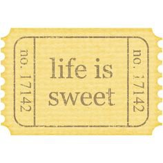 Life Is Sweet ticket