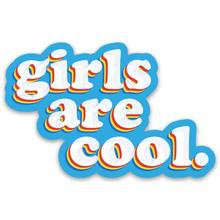 """girls are cool"" sticker – SheRatesDogs"