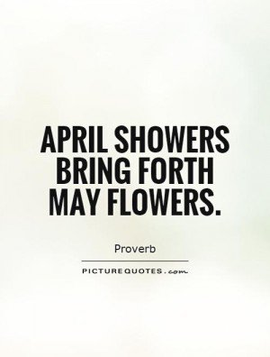 Quotes About April Showers. QuotesGram