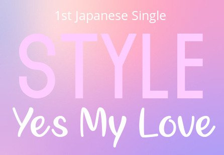 STYLE Yes My Love