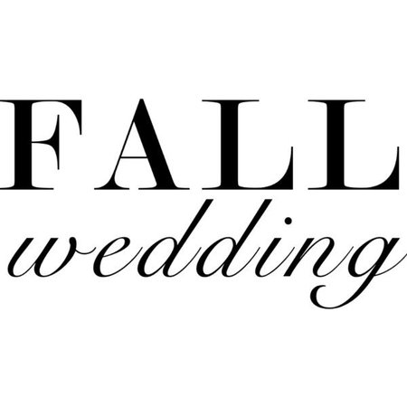 fall wedding quote polyvore - Google Search