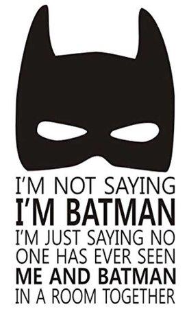 i am batman text