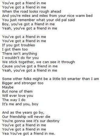 You've Got A Friend in Me-Love Is Friendship | Quotes | Friendship songs, Graduation songs, Me too lyrics