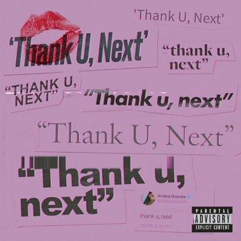 Thank U, Next | Ariana Grande Wiki | Fandom