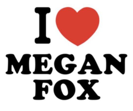 i <3 megan fox