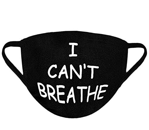 I can't breathe mask