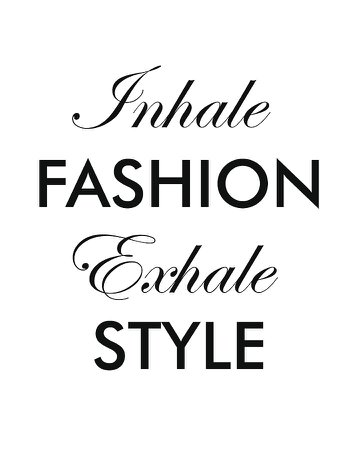 Inhale Fashion Exhale Style - Minimalist Print - Typography - Quote Poster Mixed Media by Studio Grafiikka