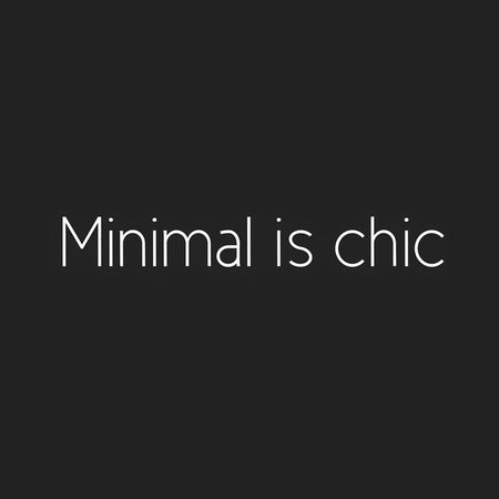 minimal is chic quote