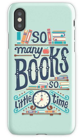 """""""So many books so little time"""" iPhone Cases & Covers by Risa Rodil   Redbubble"""