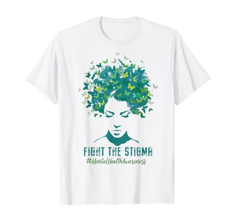Amazon.com: Mental Health Awareness Month Fight The Stigma Positive Quot T-Shirt: Clothing