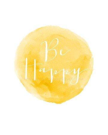 Be Happy Text & Watercolor Wash