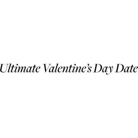 valentines date polyvore quote - Google Search