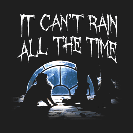 can't rain all the time - iconic the crow quote