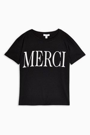 Merci T-Shirt in Black | Topshop