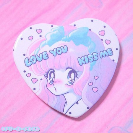 Dreamy MelMel Love You Kiss Me badge