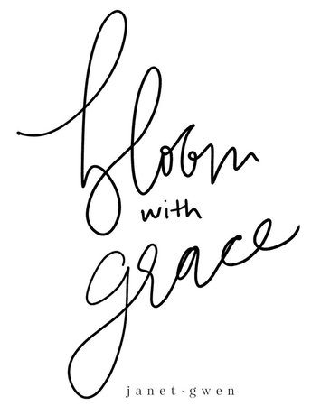 bloom with Grace quote